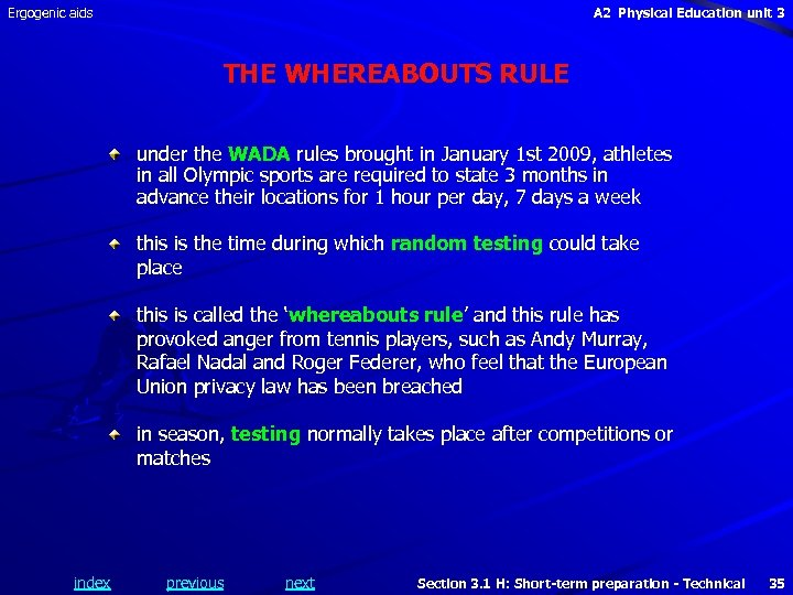 Ergogenic aids A 2 Physical Education unit 3 THE WHEREABOUTS RULE under the WADA