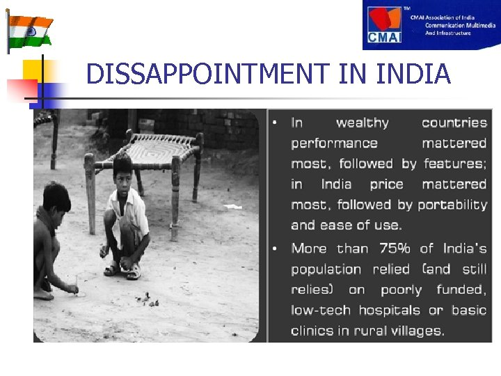 DISSAPPOINTMENT IN INDIA