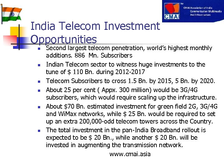 India Telecom Investment Opportunities Second largest telecom penetration, world's highest monthly additions. 886 Mn.