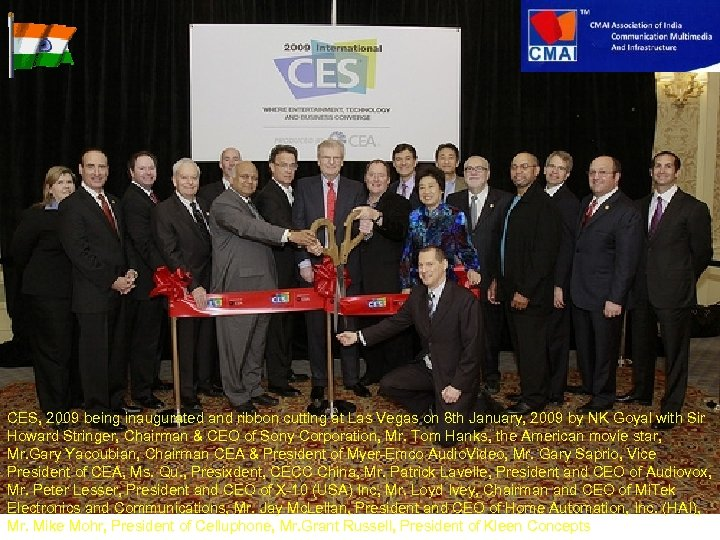 CES, 2009 being inaugurated and ribbon cutting at Las Vegas on 8 th January,