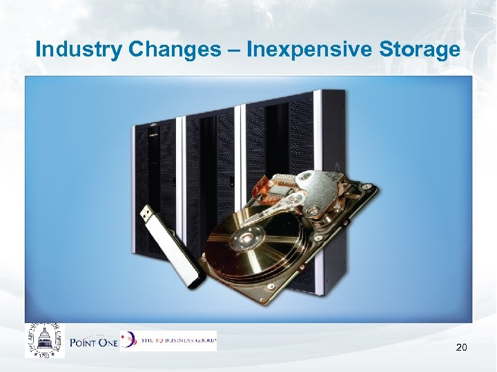 Industry Changes – Inexpensive Storage 20