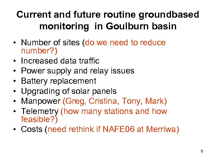 Current and future routine groundbased monitoring in Goulburn basin • Number of sites (do