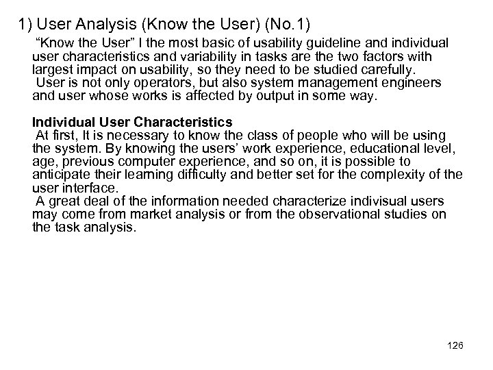"1) User Analysis (Know the User) (No. 1) ""Know the User"" I the most"