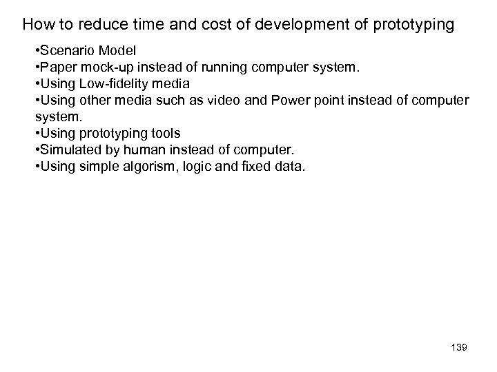 How to reduce time and cost of development of prototyping • Scenario Model •