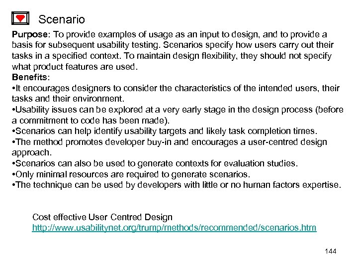 Scenario Purpose: To provide examples of usage as an input to design, and to