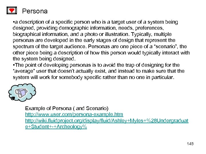 Persona • a description of a specific person who is a target user of