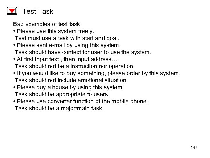 Test Task Bad examples of test task • Please use this system freely. Test