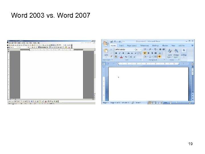 Word 2003 vs. Word 2007 19