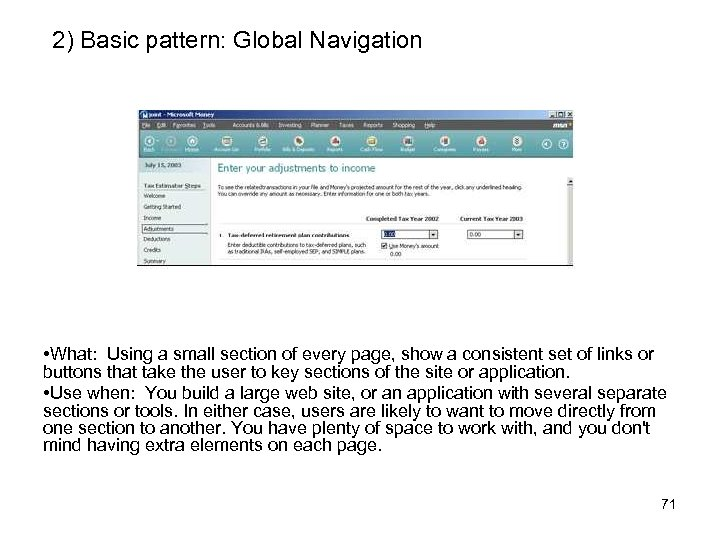 2) Basic pattern: Global Navigation • What: Using a small section of every page,