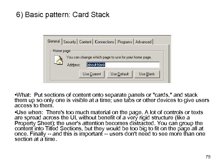 6) Basic pattern: Card Stack • What: Put sections of content onto separate panels