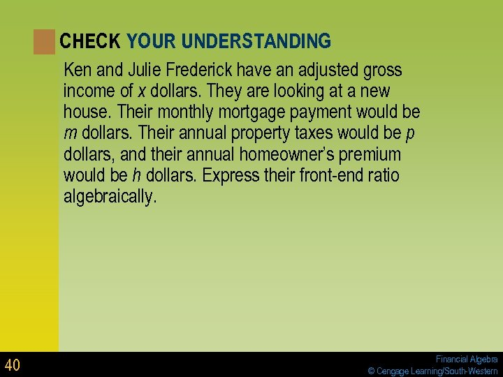 CHECK YOUR UNDERSTANDING Ken and Julie Frederick have an adjusted gross income of x