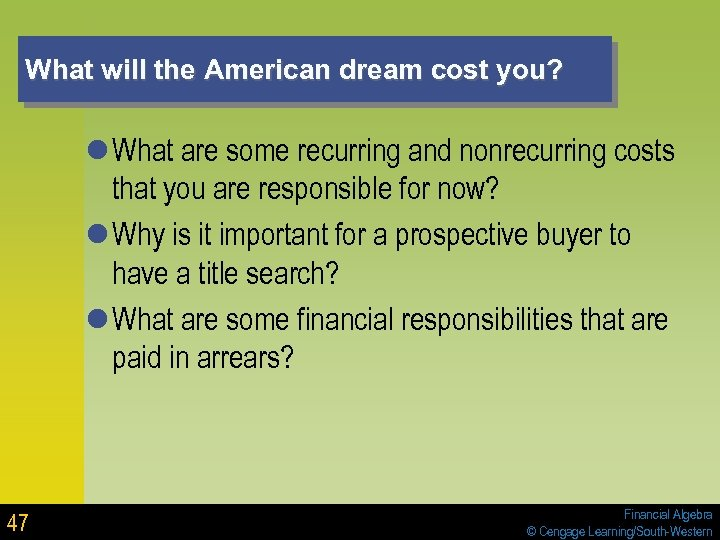 What will the American dream cost you? l What are some recurring and nonrecurring
