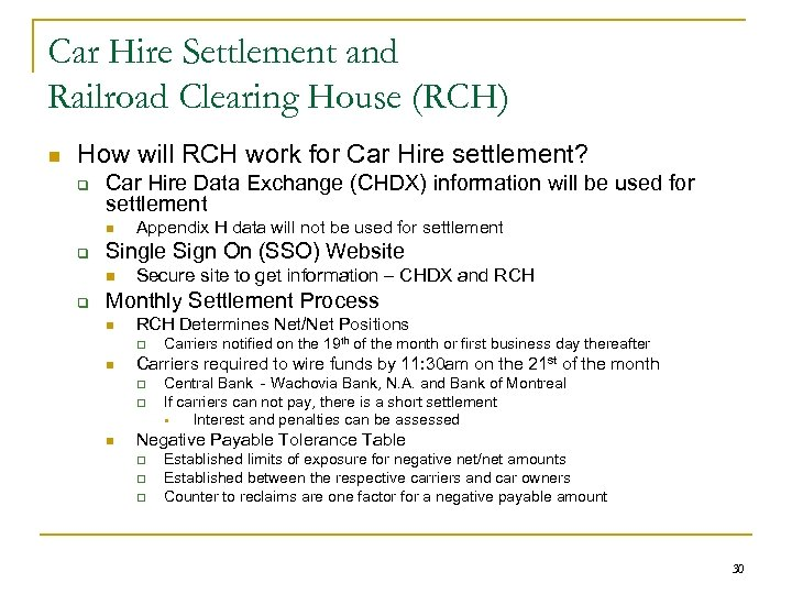 Car Hire Settlement and Railroad Clearing House (RCH) n How will RCH work for