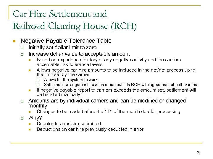 Car Hire Settlement and Railroad Clearing House (RCH) n Negative Payable Tolerance Table q