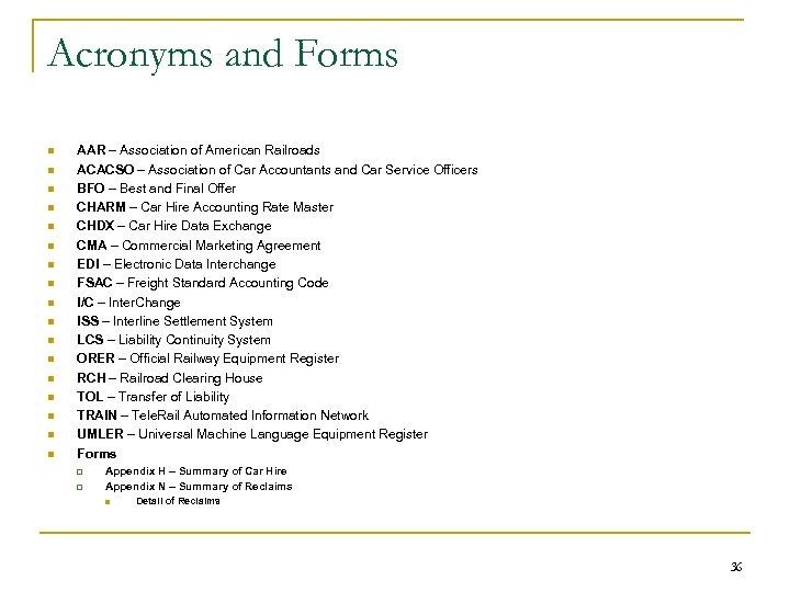 Acronyms and Forms n n n n n AAR – Association of American Railroads