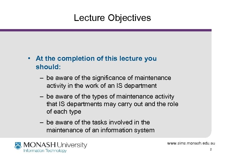 Lecture Objectives • At the completion of this lecture you should: – be aware