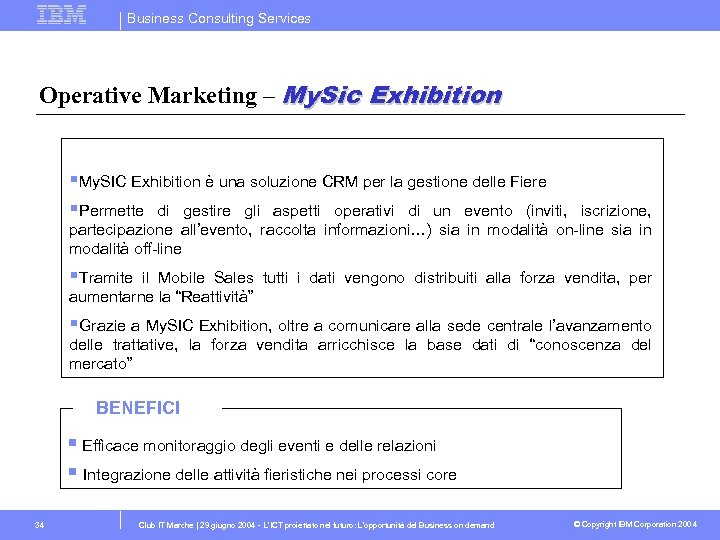 Business Consulting Services Operative Marketing – My. Sic Exhibition §My. SIC Exhibition è una