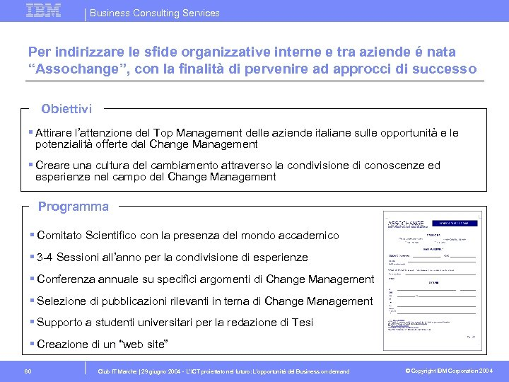 Business Consulting Services Per indirizzare le sfide organizzative interne e tra aziende é nata