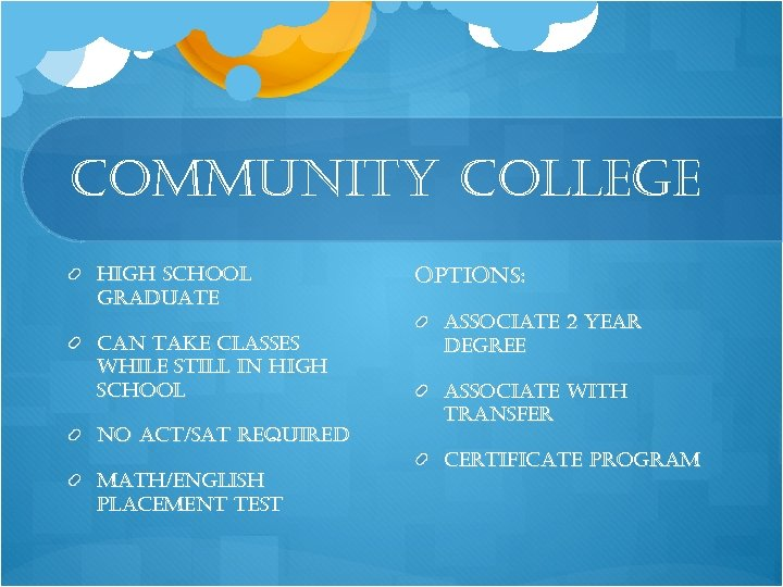 community college high school graduate can take classes while still in high school no