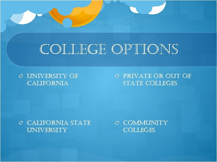 college options university of california private or out of state colleges california state university