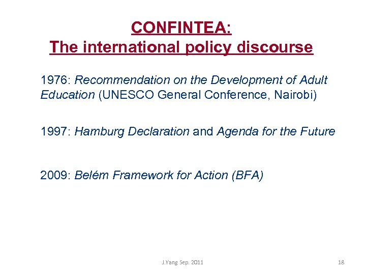 CONFINTEA: The international policy discourse 1976: Recommendation on the Development of Adult Education (UNESCO
