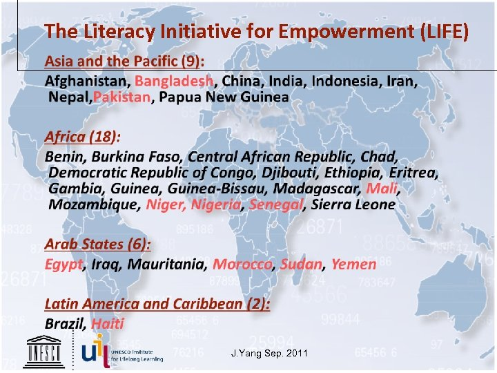 The Literacy Initiative for Empowerment (LIFE) J. Yang Sep. 2011