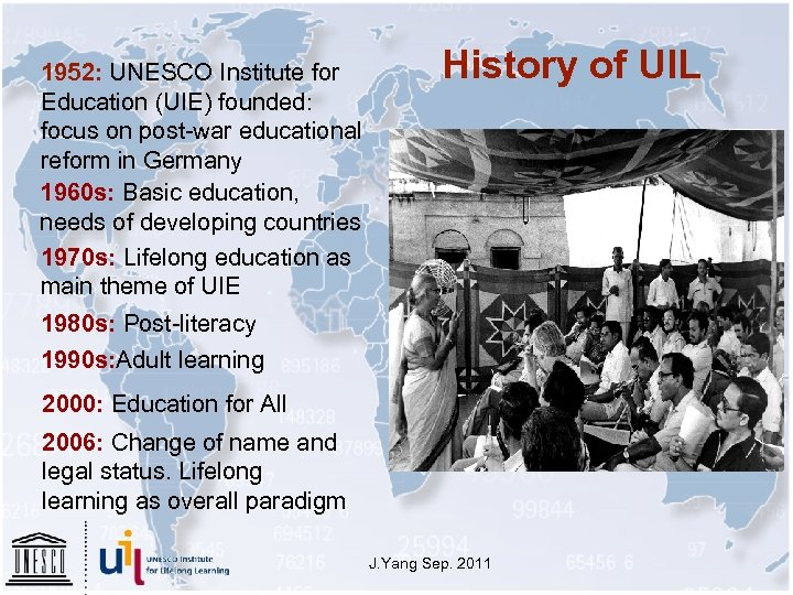 1952: UNESCO Institute for Education (UIE) founded: focus on post-war educational reform in Germany