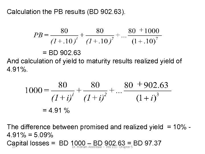 Calculation the PB results (BD 902. 63). = BD 902. 63 And calculation of