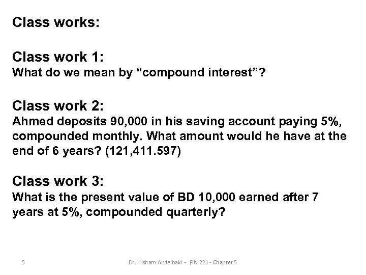 """Class works: Class work 1: What do we mean by """"compound interest""""? Class work"""