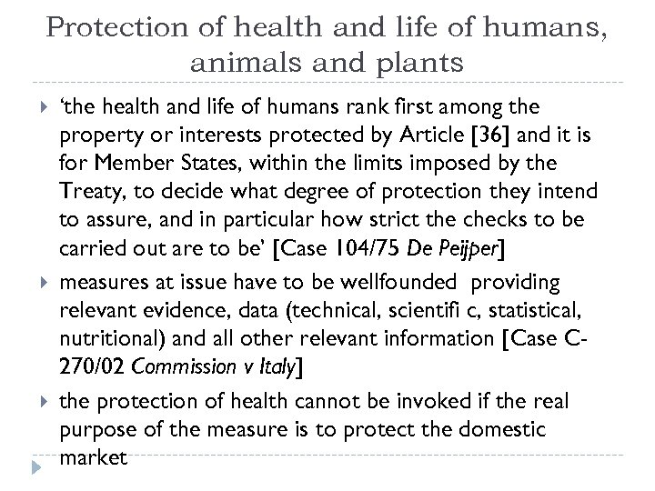 Protection of health and life of humans, animals and plants 'the health and life