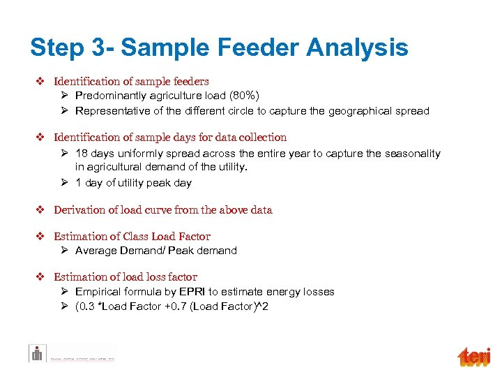 Step 3 - Sample Feeder Analysis v Identification of sample feeders Ø Predominantly agriculture