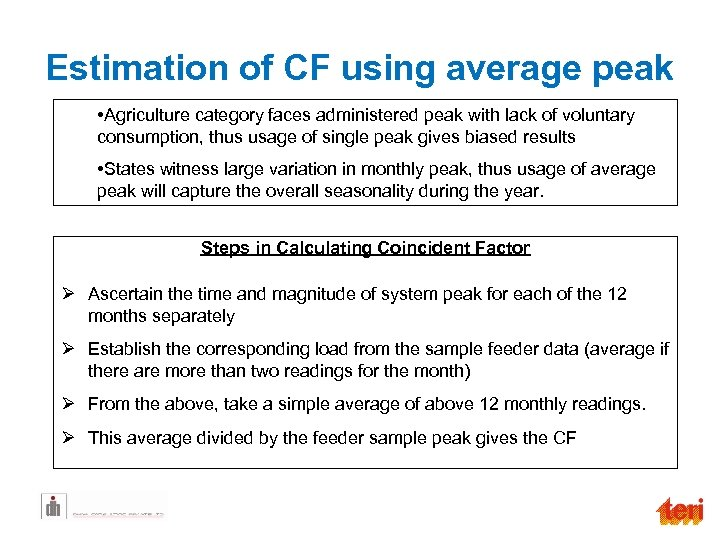 Estimation of CF using average peak • Agriculture category faces administered peak with lack