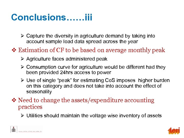 Conclusions……iii Ø Capture the diversity in agriculture demand by taking into account sample load