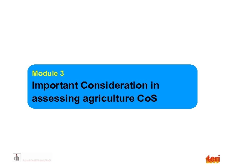 Module 3 Important Consideration in assessing agriculture Co. S