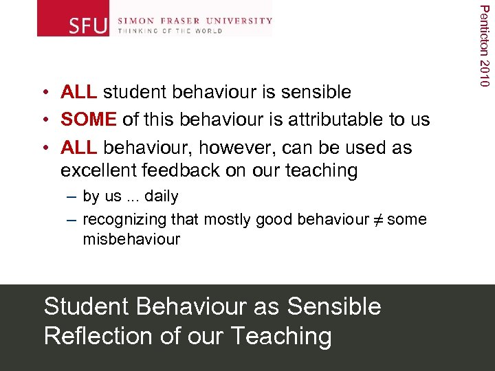 – by us. . . daily – recognizing that mostly good behaviour ≠ some
