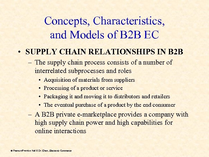 Concepts, Characteristics, and Models of B 2 B EC • SUPPLY CHAIN RELATIONSHIPS IN