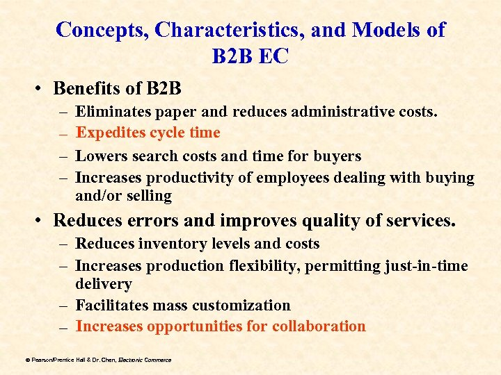 Concepts, Characteristics, and Models of B 2 B EC • Benefits of B 2