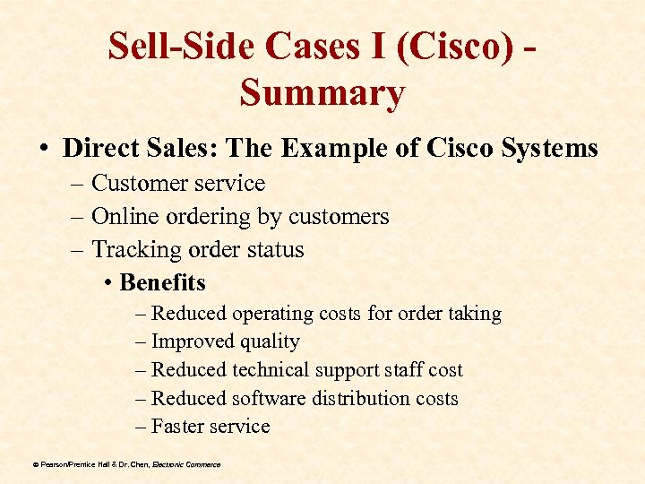 Sell-Side Cases I (Cisco) Summary • Direct Sales: The Example of Cisco Systems –