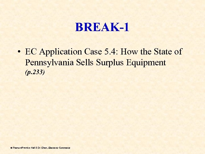 BREAK-1 • EC Application Case 5. 4: How the State of Pennsylvania Sells Surplus