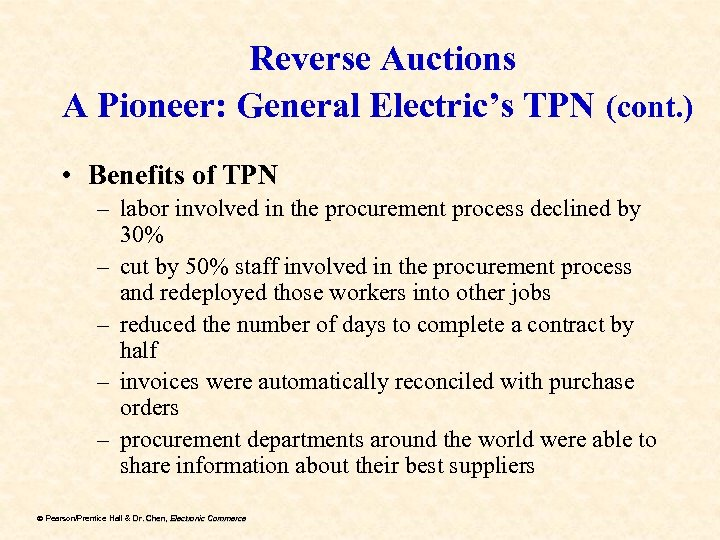 Reverse Auctions A Pioneer: General Electric's TPN (cont. ) • Benefits of TPN –