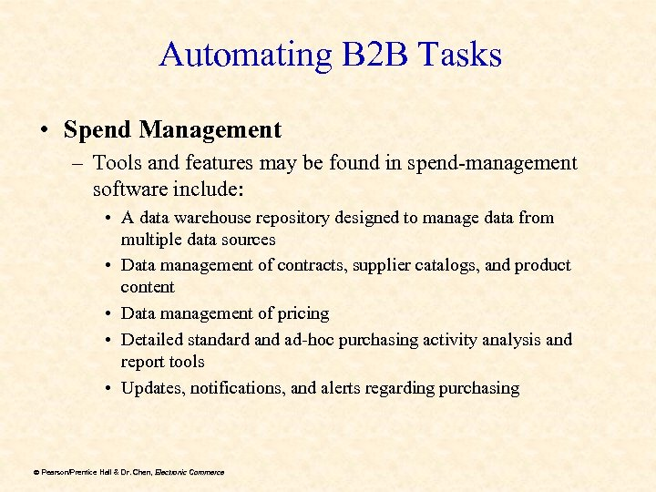 Automating B 2 B Tasks • Spend Management – Tools and features may be