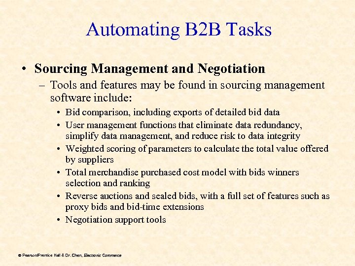 Automating B 2 B Tasks • Sourcing Management and Negotiation – Tools and features