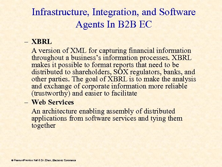 Infrastructure, Integration, and Software Agents In B 2 B EC – XBRL A version