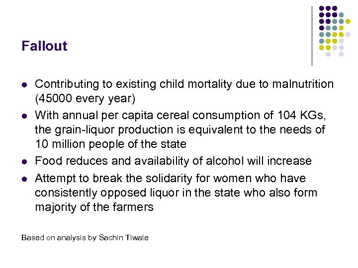 Fallout l l Contributing to existing child mortality due to malnutrition (45000 every year)