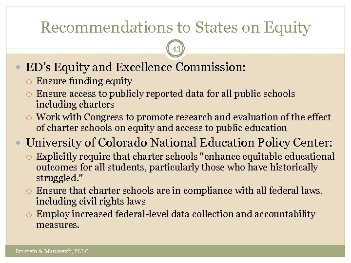 Recommendations to States on Equity 43 ED's Equity and Excellence Commission: Ensure funding equity