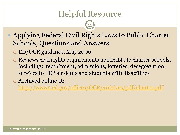 Helpful Resource 53 Applying Federal Civil Rights Laws to Public Charter Schools, Questions and