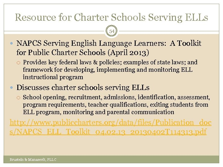 Resource for Charter Schools Serving ELLs 54 NAPCS Serving English Language Learners: A Toolkit