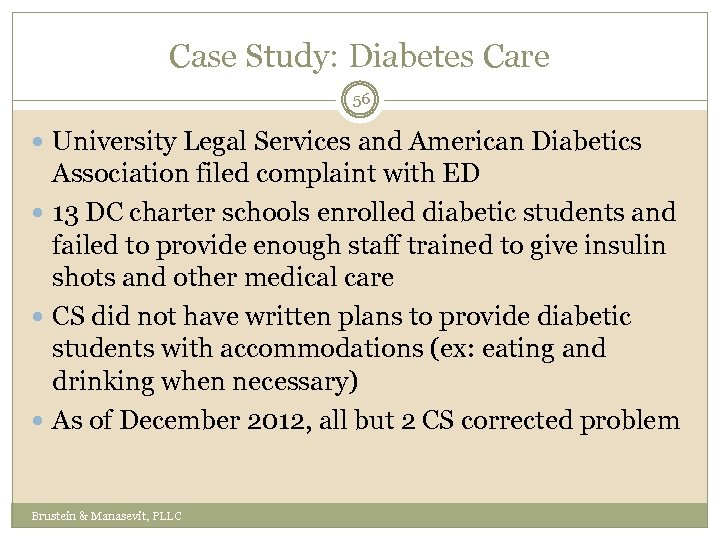 Case Study: Diabetes Care 56 University Legal Services and American Diabetics Association filed complaint