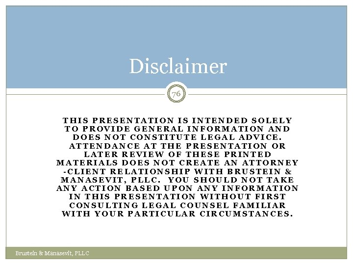 Disclaimer 76 THIS PRESENTATION IS INTENDED SOLELY TO PROVIDE GENERAL INFORMATION AND DOES NOT