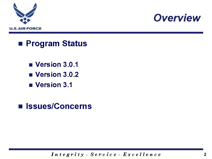 Overview n Program Status Version 3. 0. 1 n Version 3. 0. 2 n